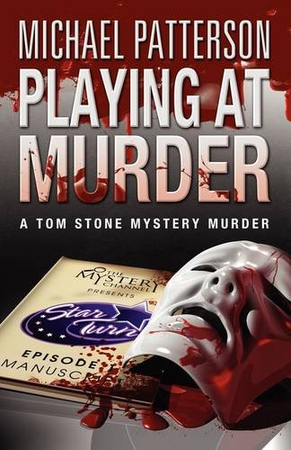 Playing at Murder (Tom Stone Mystery Murder) PDF