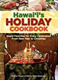 Hawai'i's Holiday Cookbook, Muriel Miura and Betty Shimabukuro, 1566479371