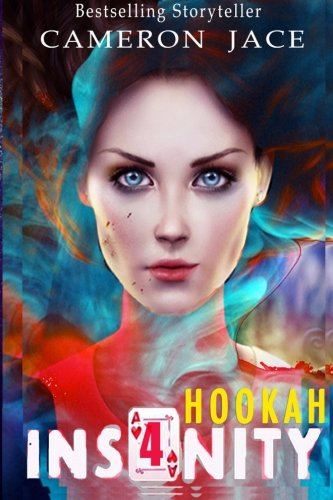 Hookah (Insanity Book 4) (Volume 4)