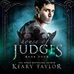 House of Judges: House of Royals, Volume 4 | Keary Taylor