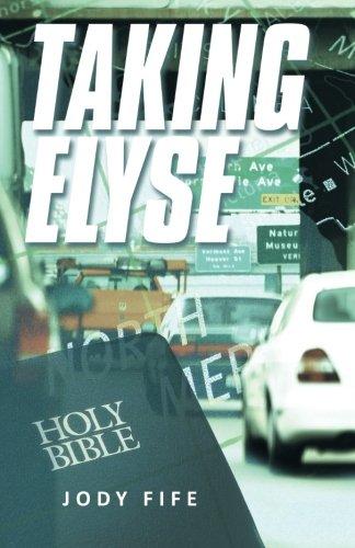 Taking Elyse