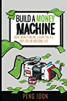 Build a Money Machine Front Cover