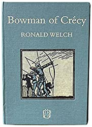 Bowman of Crecy (Carey Novels)