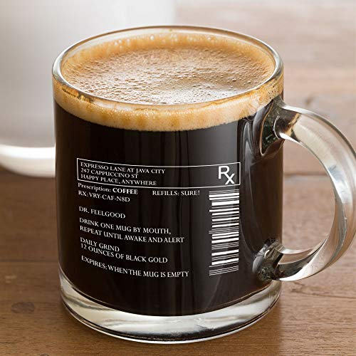 Prescription 13 oz Coffee glass coffee glass cup funny gifts for women