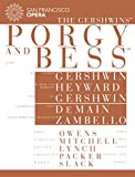 San Francisco Opera: The Gershwins's Porgy and Bess
