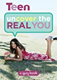 Uncover the Real You, Teen Magazine Editors, 1588167437