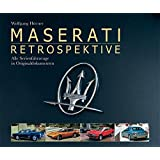 Maserati Retrospektive: Alle Serienfahrzeuge in Originaldokumenten