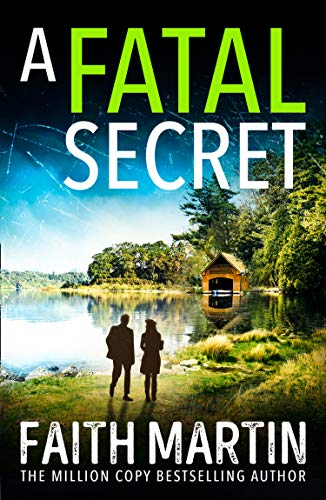 A Fatal Secret (Ryder and Loveday, Book 4) by [Martin, Faith]