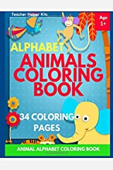 Alphabet Animals Coloring Book: Children Activity Books for Kids Ages 2-4, 4-8, Boys, Girls, Fun Early Learning, Toddler Coloring Book Paperback