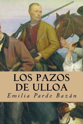 Los pazos de Ulloa (Spanish Edition) [Emilia Pardo Bazan] (Tapa Blanda)