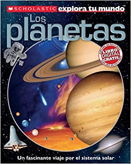 Scholastic explora tu mundo: Los planetas: (Spanish language edition of Scholastic Discover More: Planets) (Spanish Edition): Penelope Arlon: 9780545458887: ...