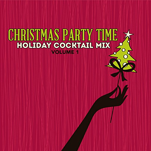 holiday cocktail mix christmas party time vol 1 by various artists on amazon music. Black Bedroom Furniture Sets. Home Design Ideas