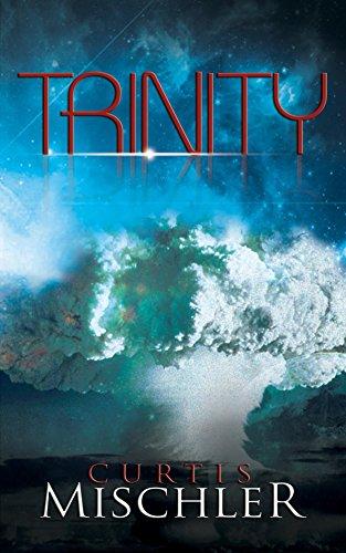 Trinity by [Mischler, Curtis]