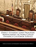 Direct Student Loan Program: Management Actions Could Enhance Customer Service, , 1240686404