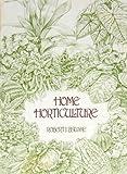 Home Horticulture, Robert J. Bauske, 0829901124