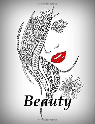 Beauty: Malbuch für Erwachsene: Inspiration, Entspannung und Meditation