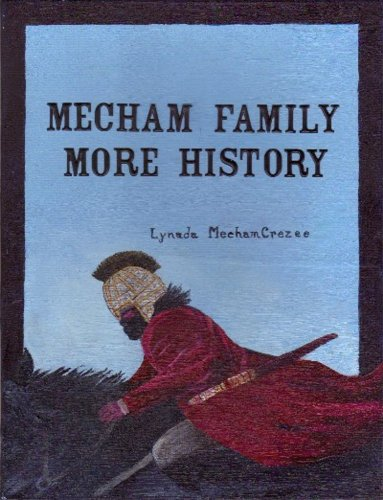 MECHAM FAMILY - Their Contribution To History