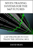 Seven Trading Systems for the S&P Futures (English Edition)