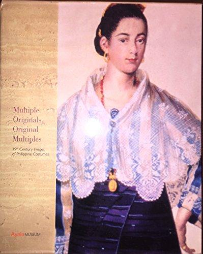 [Multiple Originals, Original Multiples: 19th-Century Images of Philippine Costumes] (Philippines Costumes)