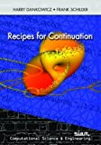img - for Recipes for Continuation (Computational Science and Engineering) by Harry Dankowicz (2013-05-01) book / textbook / text book