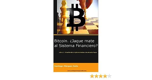 (Enseñando criptomonedas a la abuela Pepa nº 1) (Spanish Edition) eBook: Santiago Márquez Solís: Kindle Store