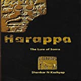 Harappa: The Lure of Soma 2013