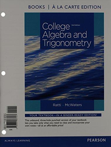 College Algebra And Trigonometry Books A La Carte Edition 3rd