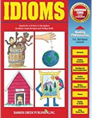 Reading Fundamentals - Idioms: Learn about Idioms and How to Use Them to Strengthen Reading Comprehension and Writing Skills