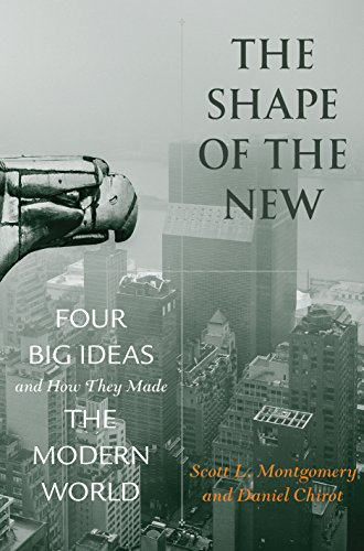 Download The Shape of the New: Four Big Ideas and How They Made the Modern World Pdf