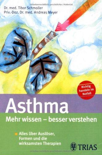 Asthma  Mehr wissen - besser verstehen: Alles über Auslöser, Formen und die wirksamsten Therapien