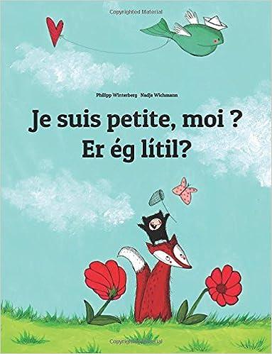 Livre Je suis petite, moi ? Er ég smá?: Un livre d'images pour les enfants (Edition bilingue français-islandais) pdf, epub ebook