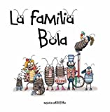 La Familia Bola (Artistas Mini-Animalistas) (Spanish Edition)