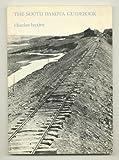 The South Dakota Guidebook, Charles Baxter, 091228451X