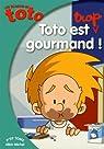 Les Blagues de Toto : Toto est trop gourmand par Coppée