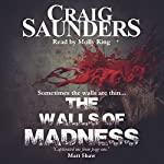 The Walls of Madness | Craig Saunders