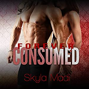Forever Consumed Audiobook