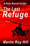 Book cover image for The Last Refuge (The Peter Brandt Thrillers Book 2)