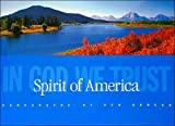 Spirit of America: In God We Trust by Ken Duncan (2006-10-24)