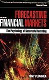 Forecasting Financial Markets, Tony Plummer, 0749452269