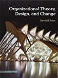 Organizational Theory, Design, and Change 7th Edition
