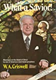 What a Savior!, W. A. Criswell, 0805451552