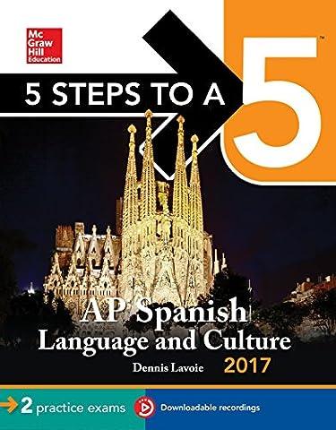 5 Steps to a 5 AP Spanish Language Culture 2017 (Kindle Audio Ap)