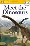 Meet the Dinosaurs (DK Reader - Level Pre1 (Quality))