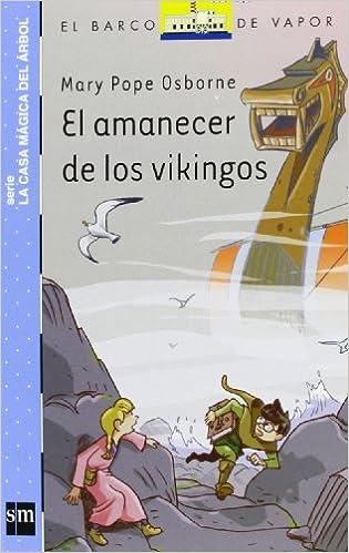 El Amanecer De Los Vikingos (Barco de Vapor Azul): Amazon.es ...