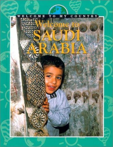 Welcome to Saudi Arabia (Welcome to My Country) by Graeme Cane (2002-07-03)