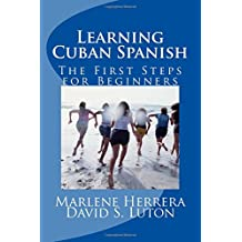 Learning Cuban Spanish: The First Steps for Beginners
