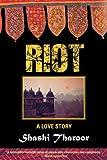 Riot, Shashi Tharoor, 1611454107