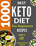 KETO DIET: The comprehensive keto diet guide: 1000 most delicious ketogenic recipes, 14-day meal plan, ketogenic diet food list, tips for success plus so much more!
