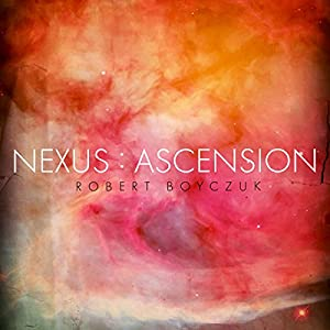 Nexus: Ascension Audiobook