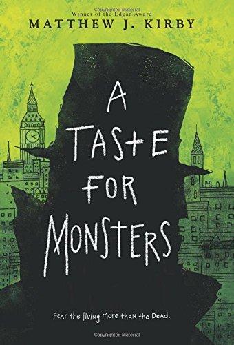 """""""A Taste for Monsters"""" av Matthew J. Kirby"""
